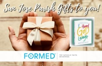 San Jose Parish Gifts to You!