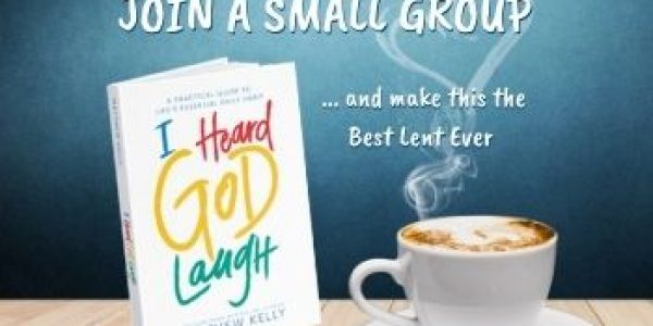 I Heard God Laugh – Small Groups