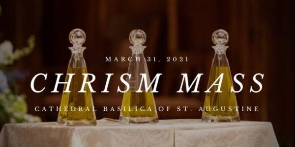 REMINDER: Chrism Mass with Bishop Felipe Estevez – 3/31/21