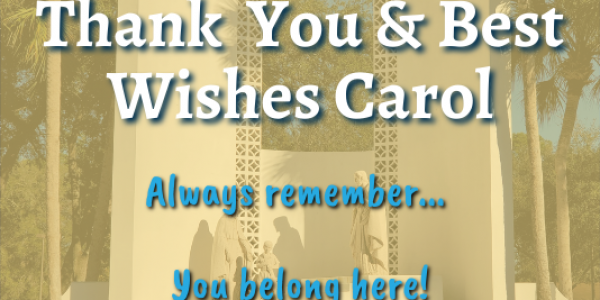 Thank You and Best Wishes Carol