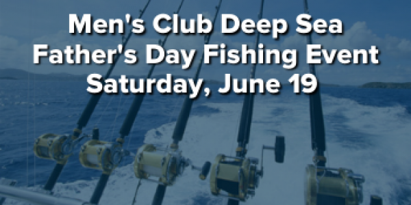 Deep Sea Fathers' Day Event – June 19