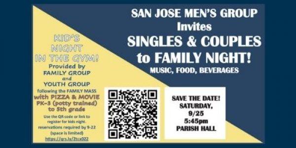SAN JOSE MEN'S GROUP SINGLES & COUPLE'S FAMILY NIGHT!  – Sat. Sept 25