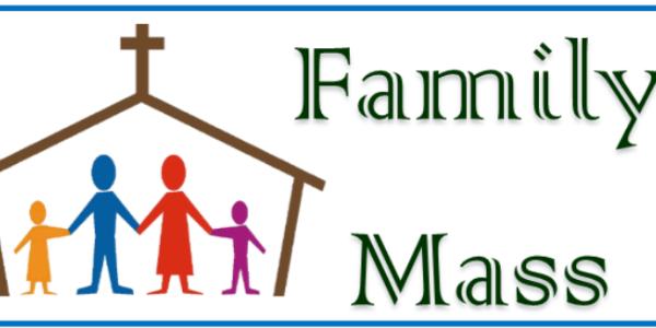 Family Mass – Saturday, September 25